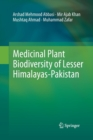 Image for Medicinal Plant Biodiversity of Lesser Himalayas-Pakistan