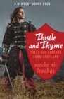 Image for Thistle and Thyme: Tales and Legends from Scotland