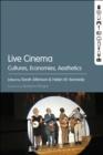 Image for Live cinema: cultures, economies, aesthetics