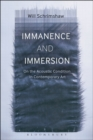 Image for Immanence and Immersion : On the Acoustic Condition in Contemporary Art