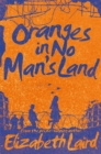 Image for Oranges in no man's land
