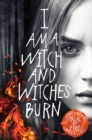Image for Trial by fire  : I am a witch and witches burn