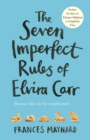 Image for The seven imperfect rules of Elvira Carr
