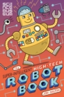 Image for The super-intelligent, high-tech robot book