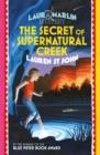 Image for The secret of Supernatural Creek