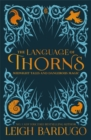 Image for The language of thorns  : midnight tales and dangerous magic