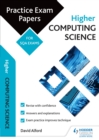 Image for Higher computing science: practice papers for the SQA exams