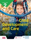 Image for Award in Child Development and Care. : CACHE level 2