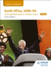 Image for South Africa, 1948-94  : from apartheid state to 'rainbow nation' for Edexcel
