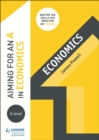 Image for Aiming for an A in A-level economics