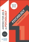 Image for Aiming for an A in A-level psychology