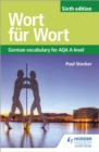 Image for Wort fèur Wort  : German vocabulary for AQA A-level