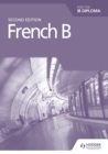 Image for French B for the IB diploma grammar & skills workbook