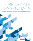 Image for Metadata Essentials: Proven Techniques for Book Marketing and Discovery