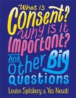 Image for What is consent? Why is it important? And other big questions