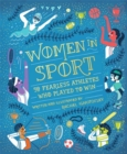 Image for Women in sport  : 50 fearless athletes who played to win