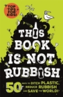 Image for This book is not rubbish