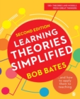 Image for Learning Theories Simplified : ...and how to apply them to teaching