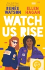 Image for Watch us rise