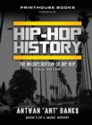 Image for Hip-Hop History (Book 2 of 3) : The Incorporation of Hip-Hop: Circa 1990-1999