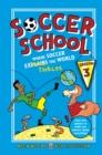 Image for Soccer School Season 3: Where Soccer Explains (Tackles) the World