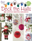 Image for Deck the halls  : 20+ knitted Christmas ornaments