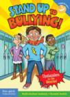 Image for Stand up to bullying!  : upstanders to the rescue!