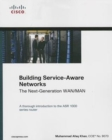 Image for Building Service-Aware Networks : The Next-Generation WAN/MAN