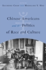 Image for Chinese Americans and the politics of race and culture