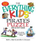 Image for The Everything Kids' Pirates Puzzle and Activity Book: Set Sail Into a Treasure-trove of Fun!