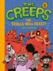 Image for Creeps: Book 2: The Trolls Will Feast!