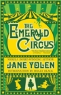 Image for The emerald circus
