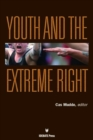 Image for Youth and the Extreme Right