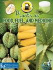 Image for Plants as Food, Fuel, and Medicine