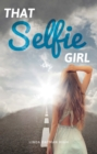 Image for That Selfie Girl