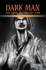 Image for The Dark Waters of Time (Orange Series)
