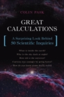 Image for Great calculations  : a surprising look behind 50 scientific inquiries