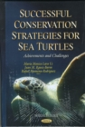 Image for Successful conservation strategies for sea turtles  : achievements and challenges