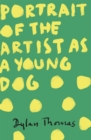 Image for Portrait of the artist as a young dog