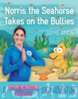 Image for Norris the baby seahorse takes on the bullies