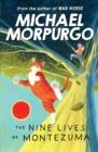 Image for The nine lives of Montezuma