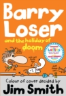 Image for Barry Loser and the holiday of doom
