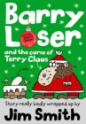 Image for Barry Loser and the curse of Terry Claus