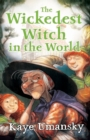 Image for The wickedest witch in the world