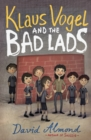 Image for Klaus Vogel and the bad lads