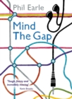 Image for Mind the gap