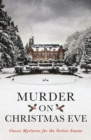 Image for Murder on Christmas Eve  : classic mysteries for the festive season