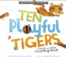Image for Ten playful tigers  : a touch-and-feel counting book