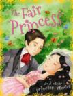 Image for The fair princess and other princess stories