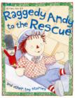 Image for Raggedy Andy to the rescue